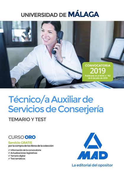 TÉCNICO/A AUXILIAR DE SERVICIOS DE CONSERJERÍA DE LA UNIVERSIDAD DE MÁLAGA. TEMA.