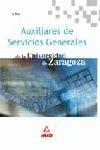 AUXILIARES DE SERVICIOS GENERALES DE LA UNIVERSIDAD DE ZARAGOZA. TEST