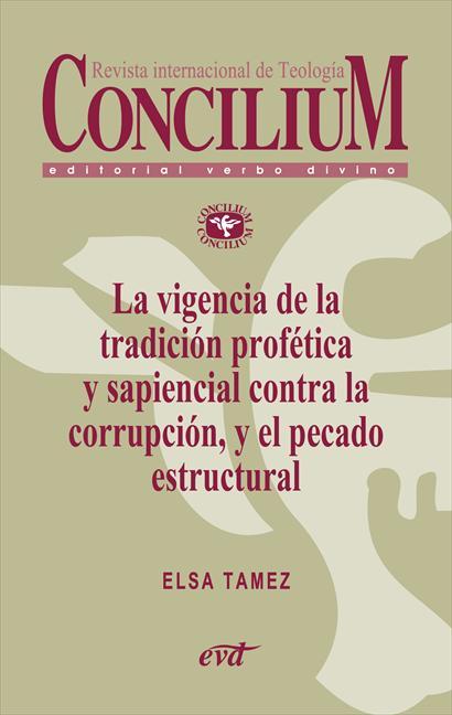 LA VIGENCIA DE LA TRADICIÓN PROFÉTICA Y SAPIENCIAL CONTRA LA CORRUPCIÓN, Y EL PE. CONCILIUM 358