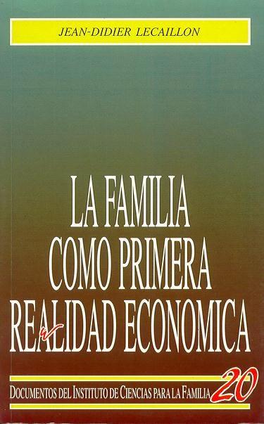 FAMILIA PRIMERA REALIDAD ECONOMICA