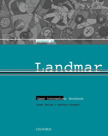 LANDMARK UPPER INTERMEDIATE WORKBOOK WITHOUT KEY