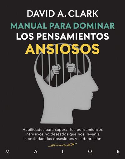MANUAL PARA DOMINAR LOS PENSAMIENTOS ANSIOSOS