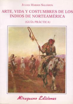 ARTE, VIDA Y COSTUMBRES INDIOS NORTEAMERICA
