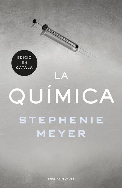 LA QUÍMICA (EDICIÓ EN CATALÀ).