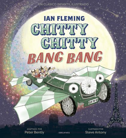 CHITTY CHITTY BANG BANG.