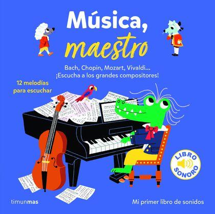 MUSICA, MAESTRO. SONIDO