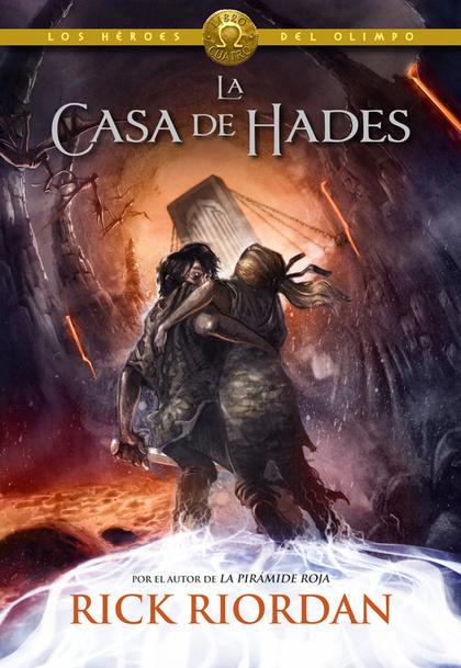 LOS HÉROES DEL OLIMPO 4. LA CASA DE HADES