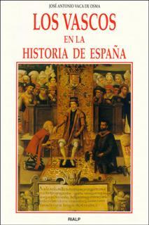 VASCOS EN LA HISTORIA DE ESPAÑA