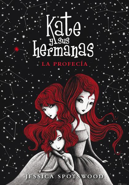 KATE Y SUS HERMANAS 2. LA PROFECÍA