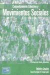 COMPORTAMIENTO COLECTIVO Y MOVIMIENTOS SOCIALES: UN ENFOQUE PSICOSOCIA