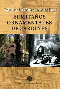 ERMITAÑOS ORNAMENTALES DE JARDINES.