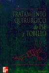 TRATAMIENTO QUIRURGUICO DE PIE Y TOBILLO