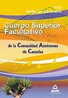 CUERPO SUPERIOR FACULTATIVOS, COMUNIDAD AUTÓNOMA DE CANARIAS. TEST MATERIAS GENERALES