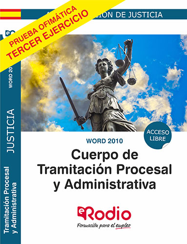 WORD 2010. CUERPO DE TRAMITACIÓN PROCESAL Y ADMINISTRATIVA. ACCESO LIBRE.