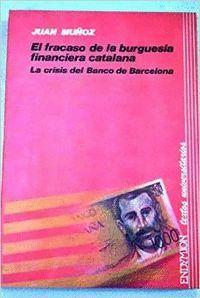 FRACASO BURGUESIA FINANCIERA CATALANA