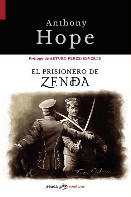 EL PRISIONERO DE ZENDA.