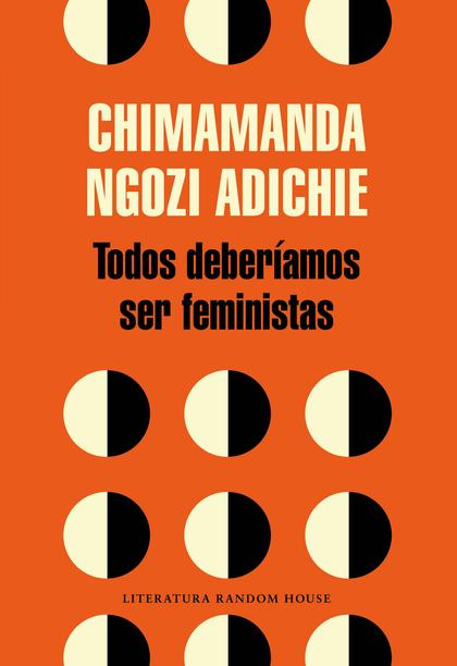 TODOS DEBERIAMOS SER FEMINISTAS.
