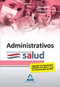 ADMINISTRATIVOS DE LA FUNCIÓN ADMINISTRATIVA DEL SERVICIO ARAGONÉS DE SALUD-SALU