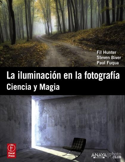 LA ILUMINACIÓN EN LA FOTOGRAFÍA : CIENCIA Y MAGIA