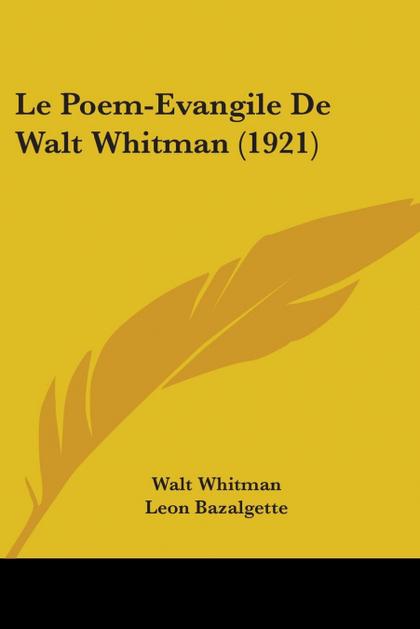 LE POEM-EVANGILE DE WALT WHITMAN (1921)