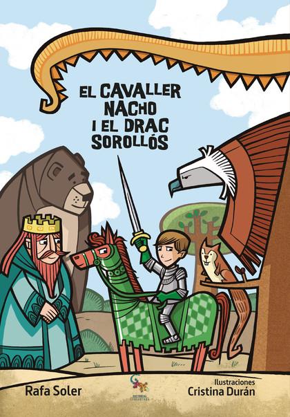 EL CAVALLER NACHO I EL DRAC SORROLLÓS