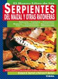 EL NUEVO LIBRO DE LAS SERPIENTES DEL MAIZAL Y OTRAS RATONERAS