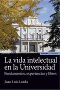 VIDA INTELECTUAL EN LA UNIVERSIDAD