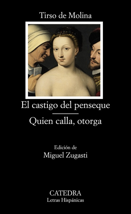 EL CASTIGO DEL PENSEQUE; QUIEN CALLA OTORGA
