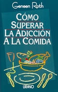 SUPERAR ADICCION COMIDA
