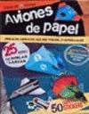 AVIONES DE PAPEL. COSAS DE CHICOS + STIKERS