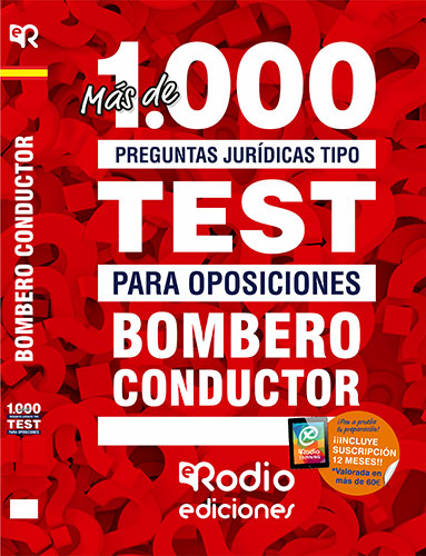 BOMBERO-CONDUCTOR. MÁS DE 1000 PREGUNTAS JURÍDICAS
