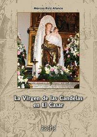 LA VIRGEN DE LAS CANDELAS EN EL CASAR