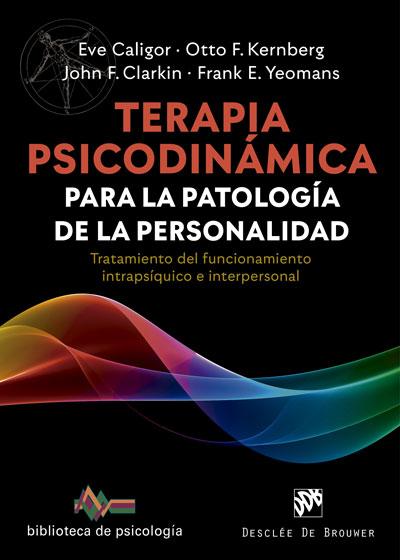 TERAPIA PSICODINAMICA PARA LA PATOLOGIA DE PERSONALIDAD
