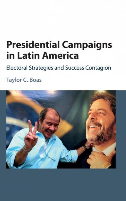 PRESIDENTIAL CAMPAIGNS IN LATIN AMERICA