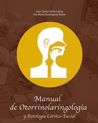 MANUAL DE OTORRINOLARINGOLOGÍA Y PATOLOGÍA CÉRVICO-FACIAL