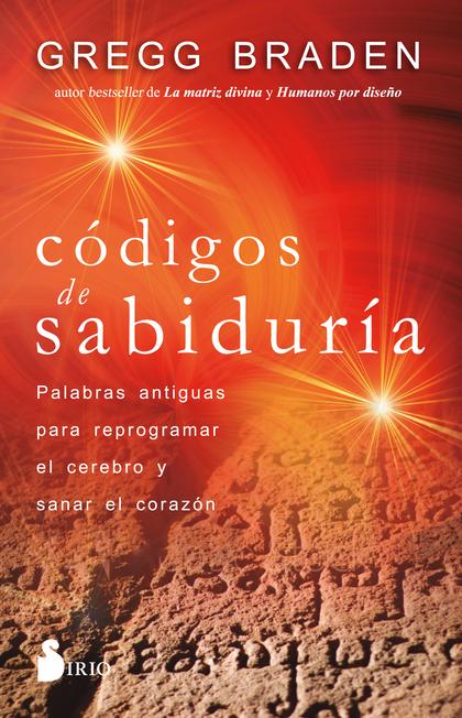 CÓDIGOS DE SABIDURÍA                                                            PALABRAS ANTIGU