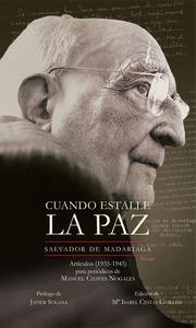 CUANDO ESTALLE LA PAZ. ARTÍCULOS (1935-1945)