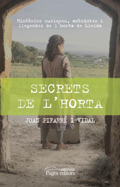 SECRETS DE L´HORTA                                                              HISTÒRIES CURIO