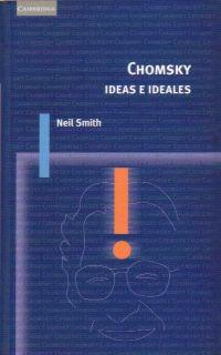 CHOMSKY IDEAS E IDEALES