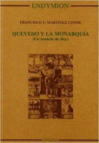 QUEVEDO Y LA MONARQUIA (UN MODELO DE REY)