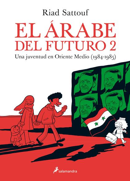 EL ÁRABE DEL FUTURO II. UNA JUVENTUD EN ORIENTE MEDIO (1984-1985)