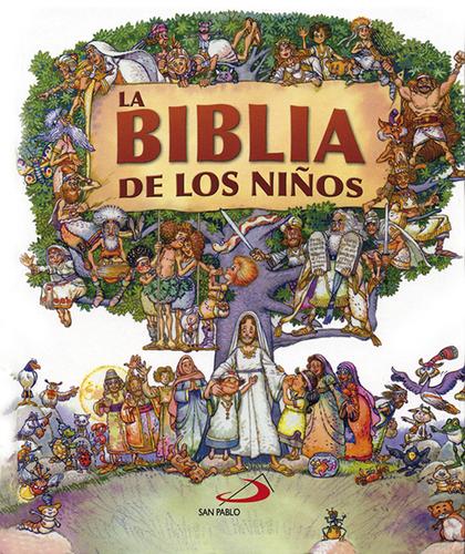 LA BIBLIA DE LOS NIÑOS : SUS PERSONAJES EN ACCIÓN