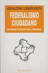 FEDERALISMO CIUDADANO: UNA PROPUESTA SOCIALISTA PARA LA CONVIVENCIA
