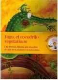 YAGO, EL COCODRILO VEGETARIANO