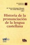 HISTORIA DE LA PRONUNCIACIÓN DE LA LENGUA CASTELLANA
