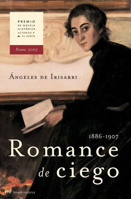 ROMANCE DE CIEGO: 1886-1907