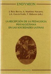 RECEPCION DE LA PEDAGOGIA PESTALOZZZIANA