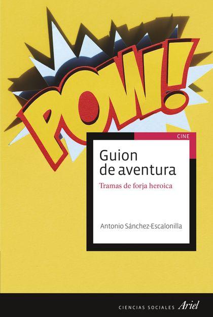 GUION DE AVENTURA Y FORJA DEL HEROE.