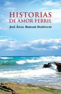 HISTORIAS DE AMOR FEBRILA