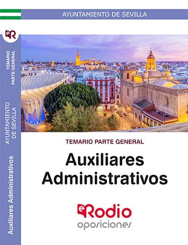 AUXILIARES ADMINISTRATIVOS. TEMARIO PARTE GENERAL. AYUNTAMIENTO DE SEVILLA..
